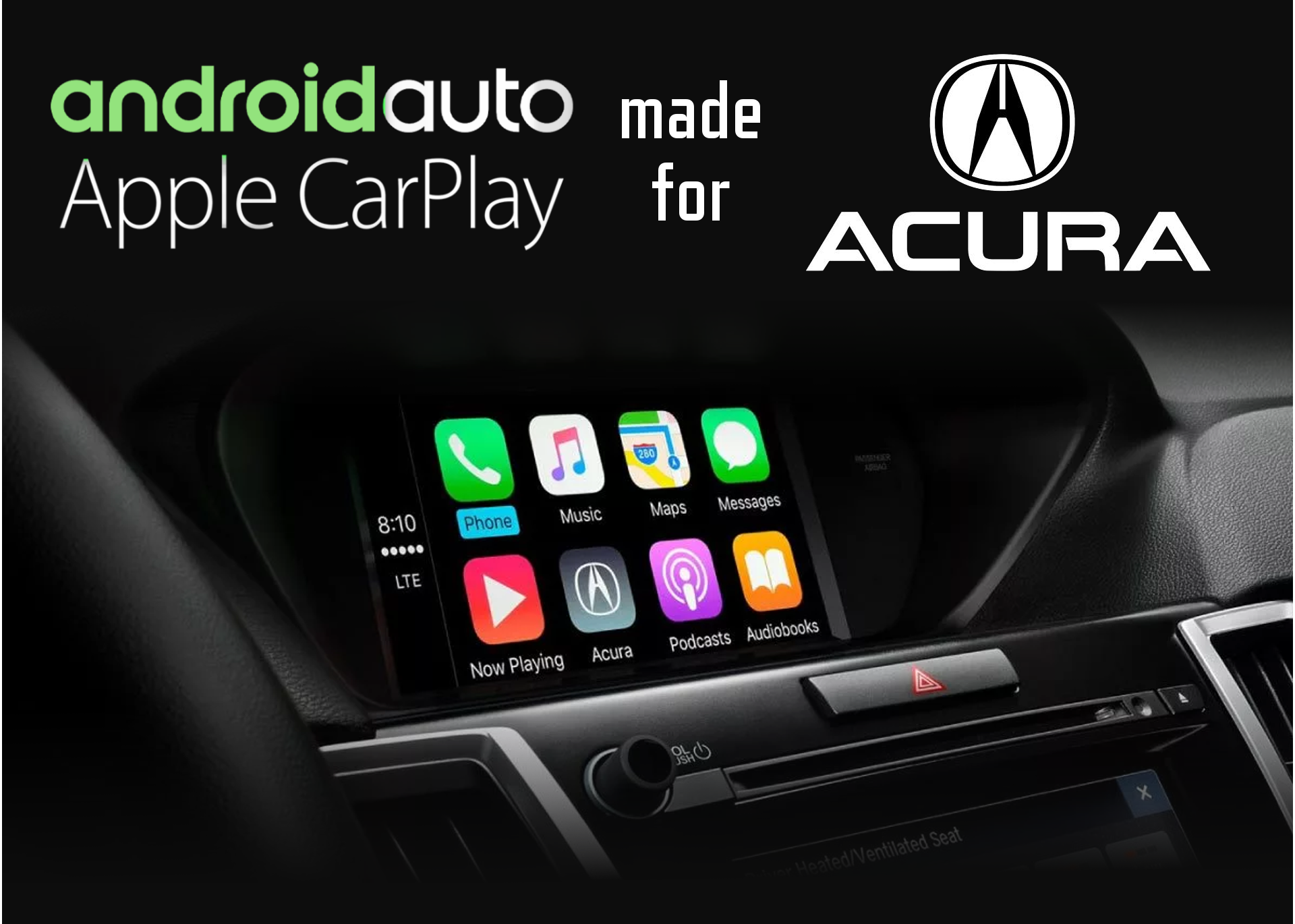 Aftermarket Apple Carplay, Android Auto integration for factory Acura radio screen ILX, MDX, RDX, RLX, TL, TLX, TSX, ZDX 2010 - 2019